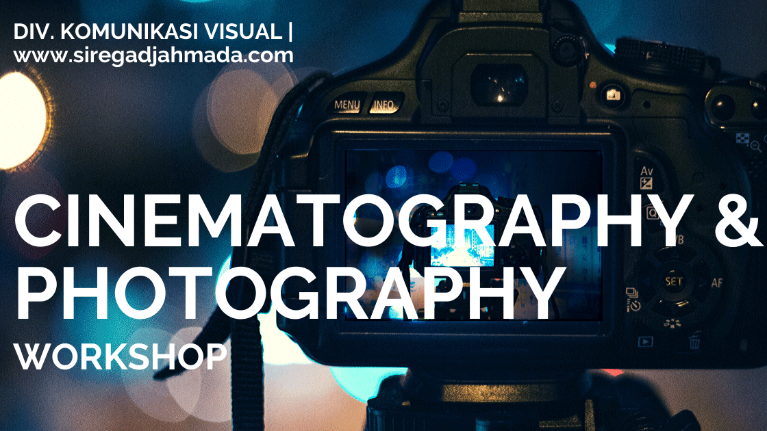 Basic Video Editing Cinematography Course Jogja Sire Gadjah Mada